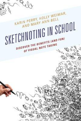 Sketchnoting in School  Discover the Benefits (and Fun) of Visual Note Taking