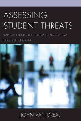 Assessing Student Threats : Implementing the Salem-Keizer System