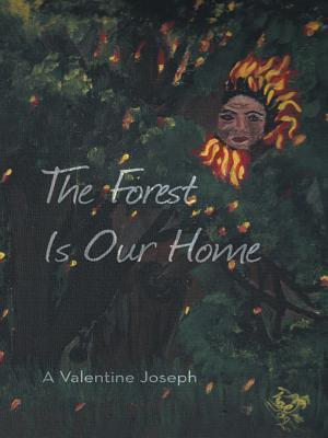 The Forest Is Our Home