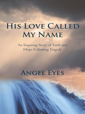 His Love Called My Name