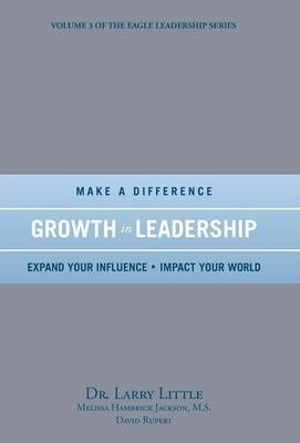 Make a Difference Growth in Leadership