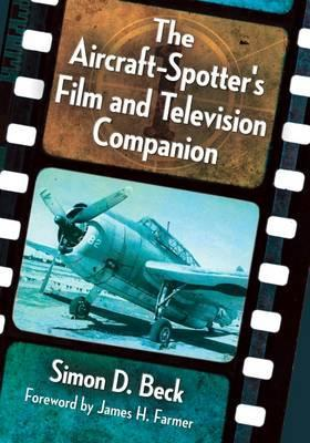 The Aircraft-Spotter's Film and Television Companion