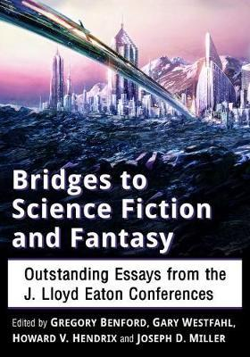 bridges to science fiction and fantasy  gary westfahl