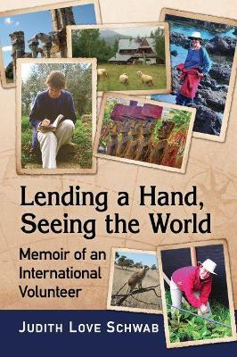 Lending a Hand, Seeing the World