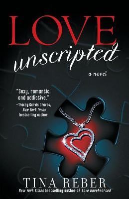 Love Unscripted : The Love Series, Book 1