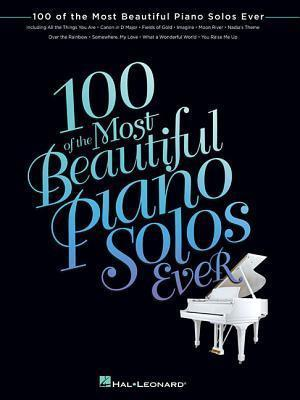 100 Of The Most Beautiful Piano Solos Ever Cover Image