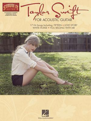 Taylor Swift for Acoustic Guitar : Taylor Swift : 9781476871271