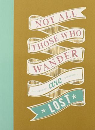 Not All Those Who Are Lost Journal