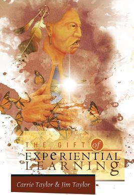 The Gift of Experiential Learning
