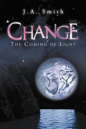 Change  The Coming of Light