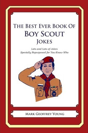 The Best Ever Book of Boy Scout Jokes
