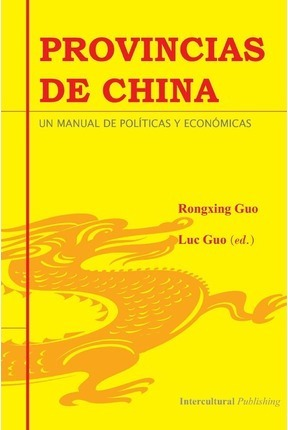 Provincias de China  Un Manual de Pol ticas Y Econ micas