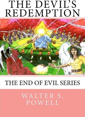 The Devil's Redemption  The End of Evil Series