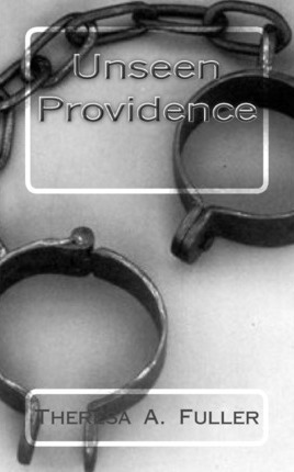 The Unseen Providence