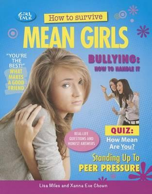 How To Survive Mean Girls Lisa Miles 9781477707210