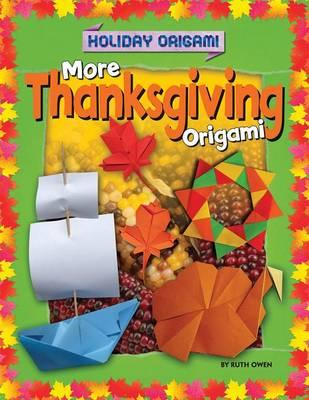 more thanksgiving origami ruth owen 9781477757109