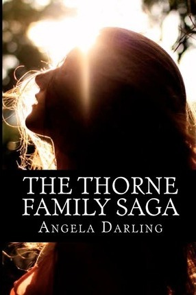 The Thorne Family Saga  The Complete Series