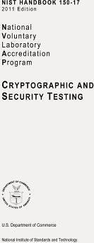 Nist Handbook 150-17, Nvlap (National Voluntary Laboratory Accreditation Program) Cryptographic and Security Testing