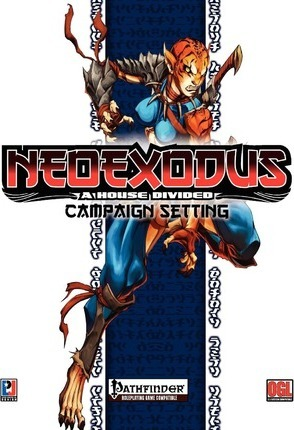 Neoexodus  A House Divided Campaign Setting