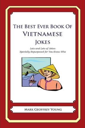 The Best Ever Book of Vietnamese Jokes