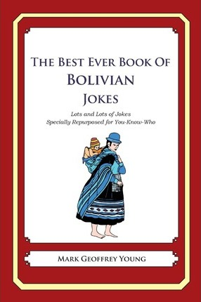 The Best Ever Book of Bolivian Jokes
