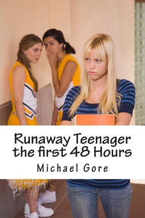 Runaway Teenager the First 48 Hours