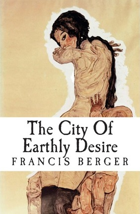 The City of Earthly Desire