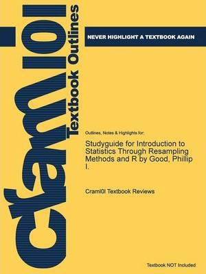 Introduction to Statistics Through Resampling Methods and R