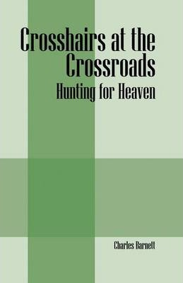 Crosshairs at the Crossroads