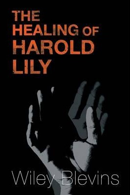 The Healing of Harold Lily