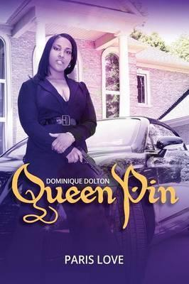 Queen Pin Dominique Dolton Cover Image