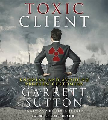 The Toxic Client