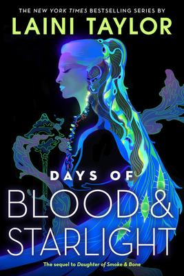 Days of Blood and Starlight Lib/E