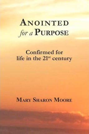 Anointed for a Purpose