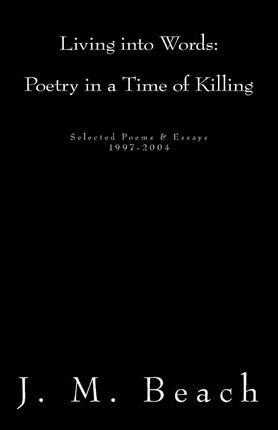 Living into Words: Poetry in a Time of Killing