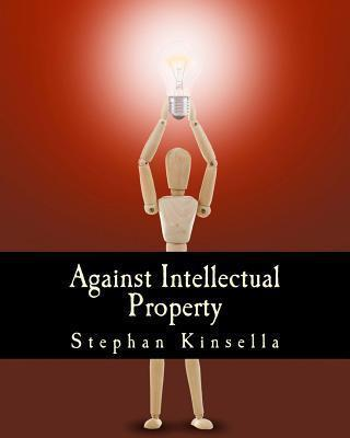 Against Intellectual Property