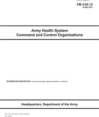 e-book Field Manual FM 4-02 12 Army Health System Command and Control