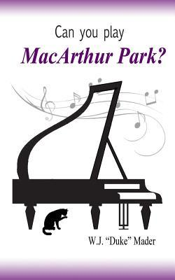 Can You Play MacArthur Park? Cover Image