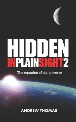 Hidden in Plain Sight 2