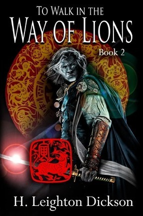To Walk in the Way of Lions  Tails from the Upper Kingdom