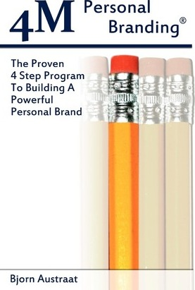 4m Personal Branding: The Proven 4 Step Program to Building a Powerful Personal Brand