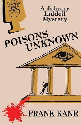 Poisons Unknown  A Johnny Liddell Mystery