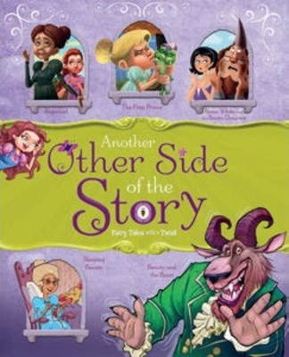 Another Other Side of the Story: Fairy Tales with a Twist