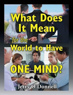 What Does It Mean for the World to Have One Mind?