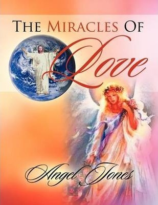 The Miracles of Love