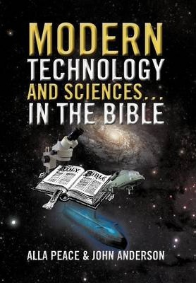 Modern Technology and Sciences... in the Bible