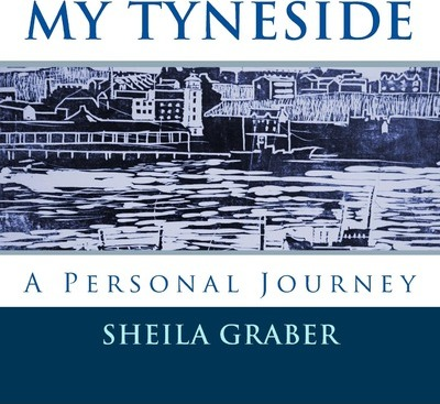 My Tyneside : A Personal Journey