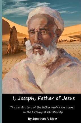 I, Joseph, Father of Jesus