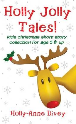 Christmas Short Stories.Download Holly Jolly Tales Kids Christmas Short Story