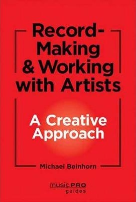 Unlocking Creativity : A Producer's Guide to Making Music & Art